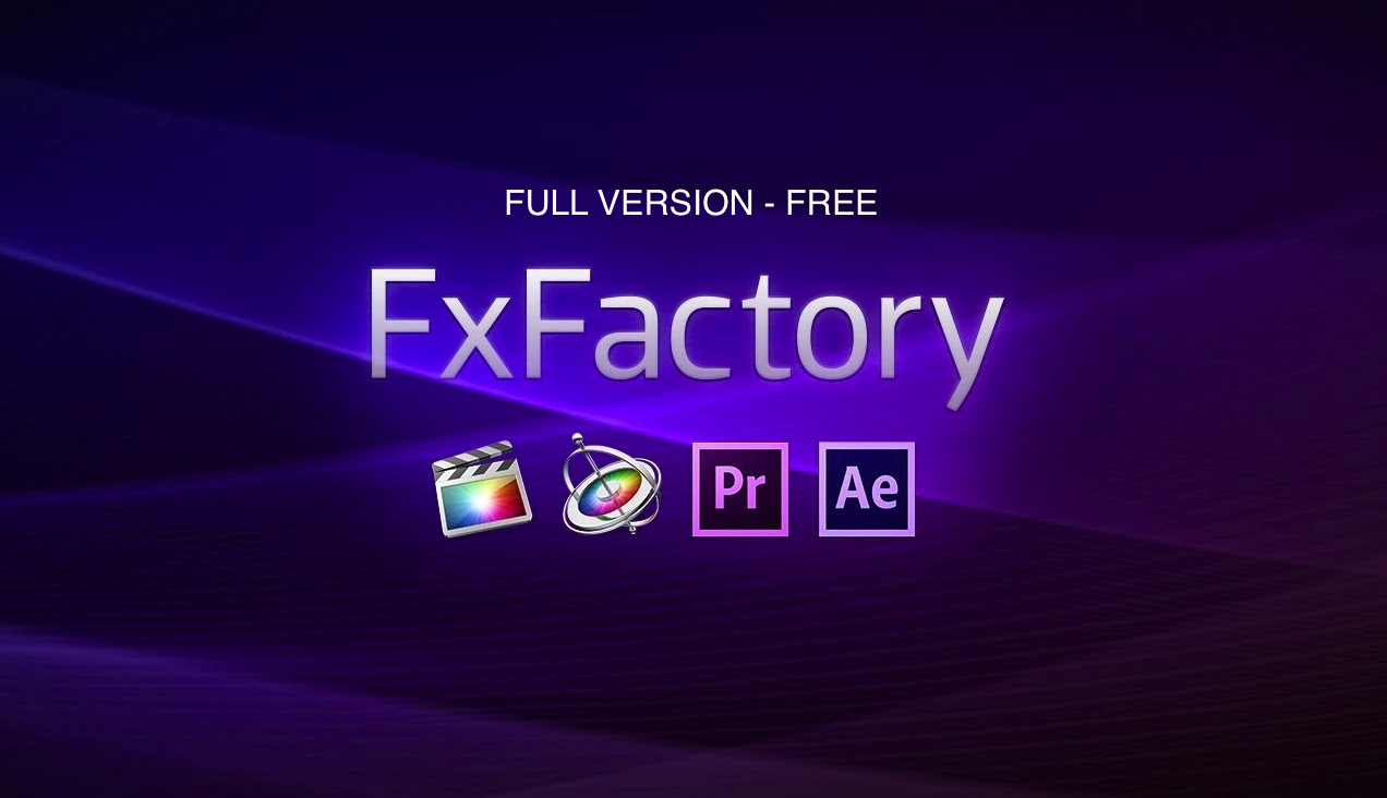 FXFactory Pro Crack With Registration Code {May 2019
