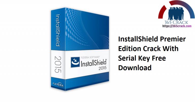 InstallShield Premier Edition Crack + Latest Version Download [2021]