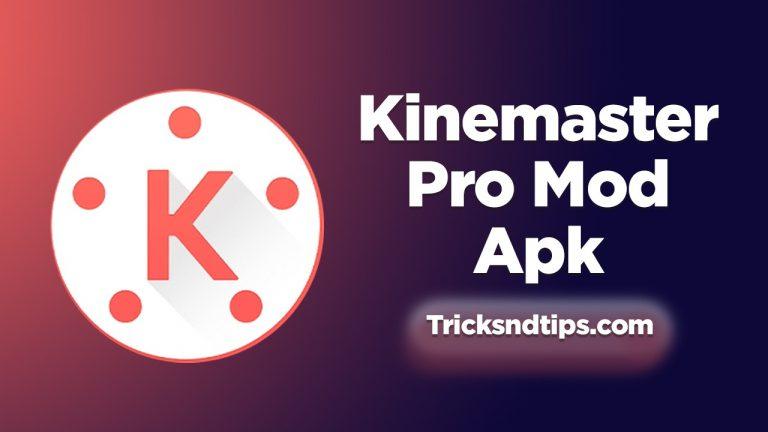 Kinemaster Pro Mod Apk Fully Unlocked [2021]